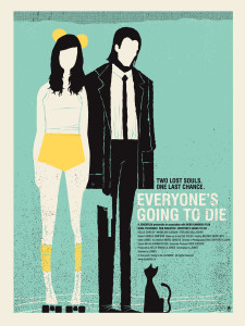 EVERYONE DIE POSTERyello
